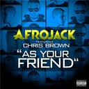 Afrojack - As your friend