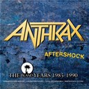 Anthrax - aftershock : the island years