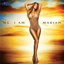 Mariah Carey - Me. i am mariah the elusive chanteuse