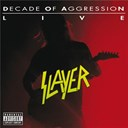 Slayer - Live:  decade of aggression