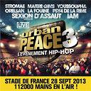 Casseurs Flowters / Iam / La Fouine / Orelsan / Psy4 De La Rime / Sexion D'assaut / Stromae / Youssoupha - Urban peace 3