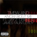 Timbaland - Know bout me