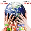 Frédéric Lerner / Lionel Richie - We only have one world