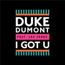 Duke Dumont - I got u