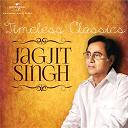 Asha Bhosle / Chitra Singh / Jagjit Singh / Lata Mangeshkar - Timeless classics