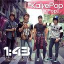 1:43 - #kalyepop (kpop)