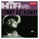 Donny Hathaway - Rhino hi-five: donny hathaway