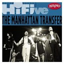 Manhattan Transfer - Rhino hi-five: the manhattan transfer