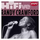 Randy Crawford - Rhino hi-five: randy crawford