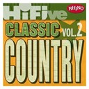 John Anderson / John Michael Montgomery / Randy Travis / Tracy Lawrence / Travis Tritt - Rhino hi-five: classic country hits (vol. 2)