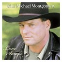 John Michael Montgomery - Love songs
