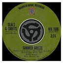 Seals &amp; Crofts - Summer breeze / east of ginger trees (digital 45)