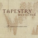 Tapestry Revisited - Tapestry revisited - a tribute to carole king