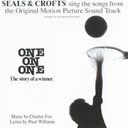Seals &amp; Crofts - One on one