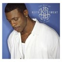 Keith Sweat - The best of keith sweat: make you sweat