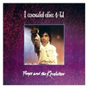 Prince - I would die 4 u