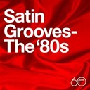 Brandy / Chuckii Booker / En Vogue / Levert / Miki Howard / Sister Sledge / Stacey Lattisaw / Stacy Lattisaw / The System / Troop - Atlantic 60th: Satin Grooves - The '80s