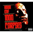 Buck Owens / Lionel Richie / Rob Zombie / Slim Whitman / The Ramones / Trina - The house of 1000 corpses (B.O.F.)