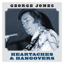 George Jones - Heartaches and hangovers