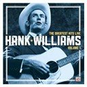 Hank Williams - Hank williams: the greatest hits live: volume 1