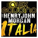 Alex Gaudino / Henry John Morgan - Italia