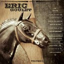 Eric Goulet - Volume 1