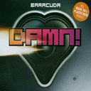 Baracuda - Damn!