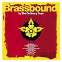 The Ordinary Boys - Brassbound - uk standard version