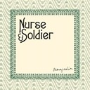 Nurse &amp; Soldier - Marginalia
