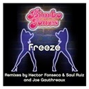 Bimbo Jones - Freeze (remixes 3.0)