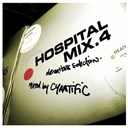 Commix / Cyantific / Danny Byrd / High Contrast / Logistics / Michèle Laroque / Nu Tone / Q-Project / Syncopix - Hospital mix /vol.4 (mixe par cyantific)