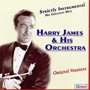 Harry James - Strictly instrumental: his greatest hits