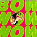 Bow Wow Wow - Wild in the u.s.a.