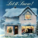 Sally Harmon - Let it snow!
