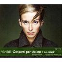 Alessandro De Marchi / Enrico Onofri - Vivaldi: concerti per violino i 'la caccia'