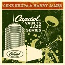Gene Krupa - The capitol vaults jazz series