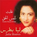 Julia Boutros - Ghabet shams el hak