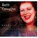 Beth Carvalho - Para Sempre
