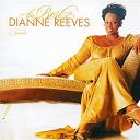 Dianne Reeves - Best of