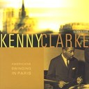 Kenny Clarke - American swinging in paris