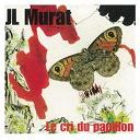 Jean-Louis Murat - Le cri du papillon