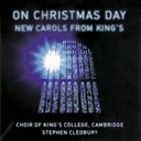 Cambridge / King's College Choir Of Cambridge - On christmas day