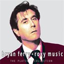Bryan Ferry / Roxy Music - The platinum collection