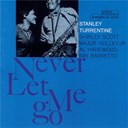 Stanley Turrentine - Never let me go