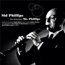 Sid Phillips - The fabulous mr phillips
