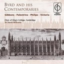 Cambridge / King's College Choir Of Cambridge - Byrd and his contemporaries