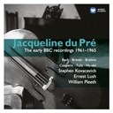 Jacqueline Dupré - The early bbc recordings 1961-1965