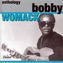 Bobby Womack - Anthology