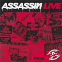 Assassin - Live