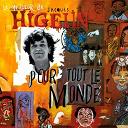 Jacques Higelin - Higelin pour tout le monde